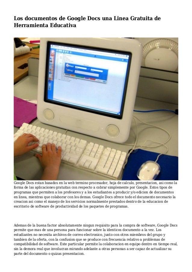 Los documentos de Google Docs una Linea Gratuita de Herramienta Educativa Google Docs estan basados en la web termino proc...