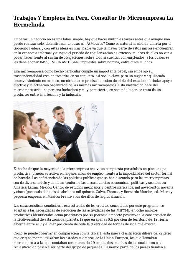 Trabajos Y Empleos En Peru. Consultor De Microempresa La Hermelinda Empezar un negocio no es una labor simple, hay que hac...