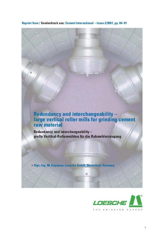 Reprint from / Sonderdruck aus: Cement International – Issue 2/2007, pp. 84–91        Redundancy and interchangeability – ...