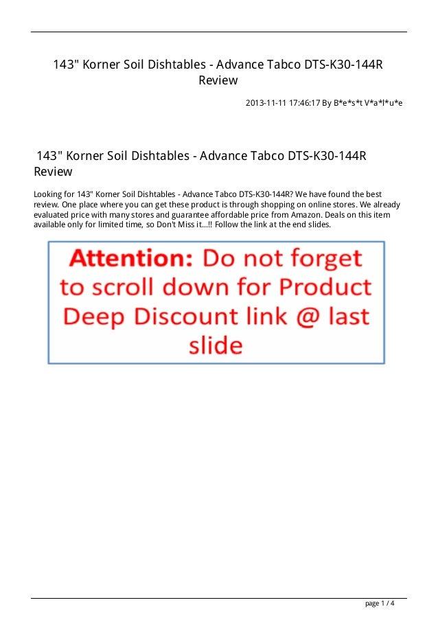 "143"" Korner Soil Dishtables - Advance Tabco DTS-K30-144R Review 2013-11-11 17:46:17 By B*e*s*t V*a*l*u*e  143"" Korner Soil..."
