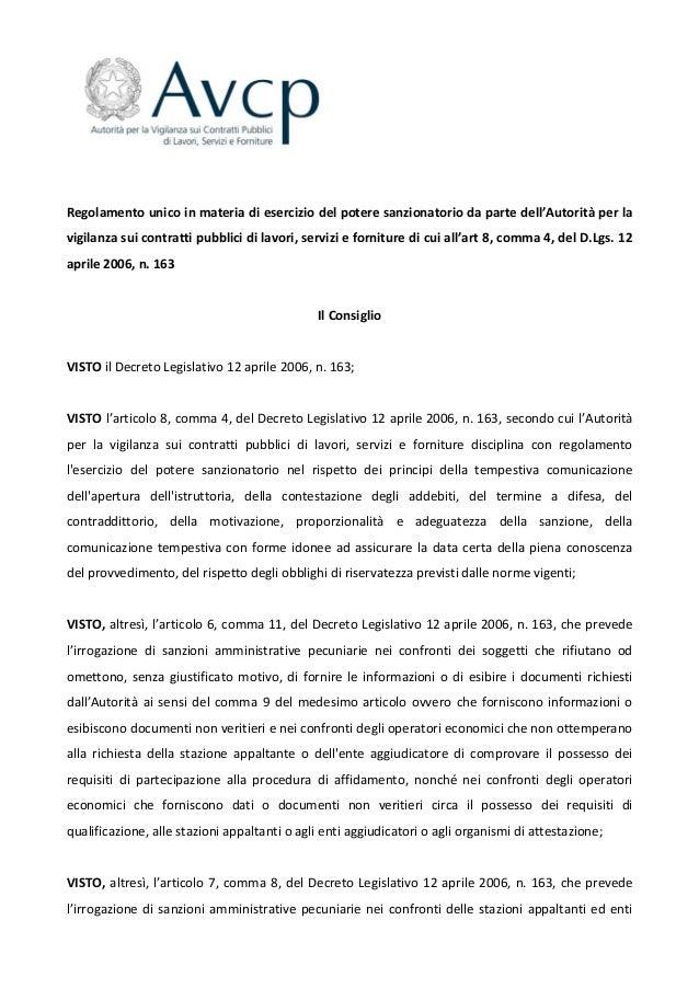 Regolamento unico in materia di esercizio del potere sanzionatorio da parte dell'Autorità per la vigilanza sui contratti p...