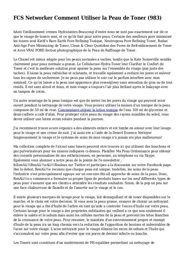 FCS Networker Comment Utiliser la Peau de Toner (983) hAnti Vieillissement cremes Hydratantes Beaucoup d'entre nous ne son...
