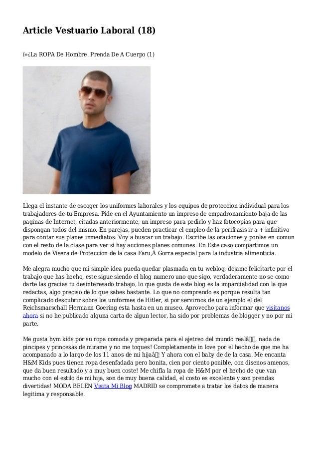 Article Vestuario Laboral (18) La ROPA De Hombre. Prenda De A Cuerpo (1) Llega el instante de escoger los uniformes lab...
