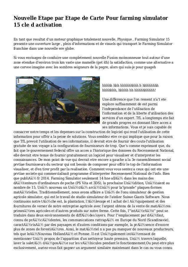 Nouvelle Etape par Etape de Carte Pour farming simulator 15 cle d activation En tant que resultat d'un moteur graphique to...