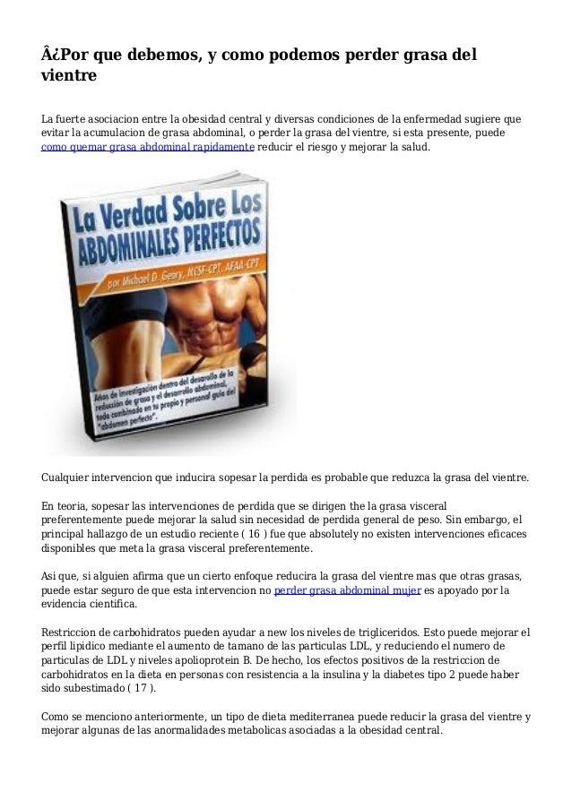 Para como bajar grasa abdominal hombres atenuar disminuir las