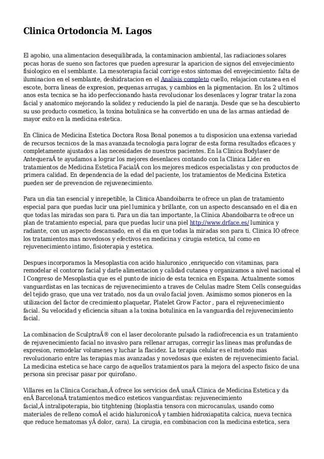 Clinica Ortodoncia M. Lagos El agobio, una alimentacion desequilibrada, la contaminacion ambiental, las radiaciones solare...