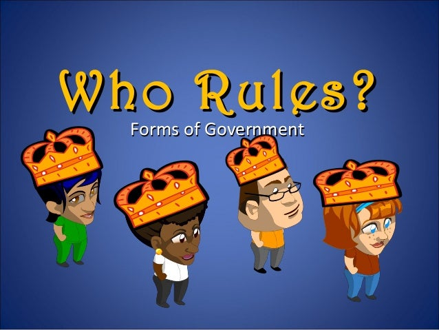 Who Rules?