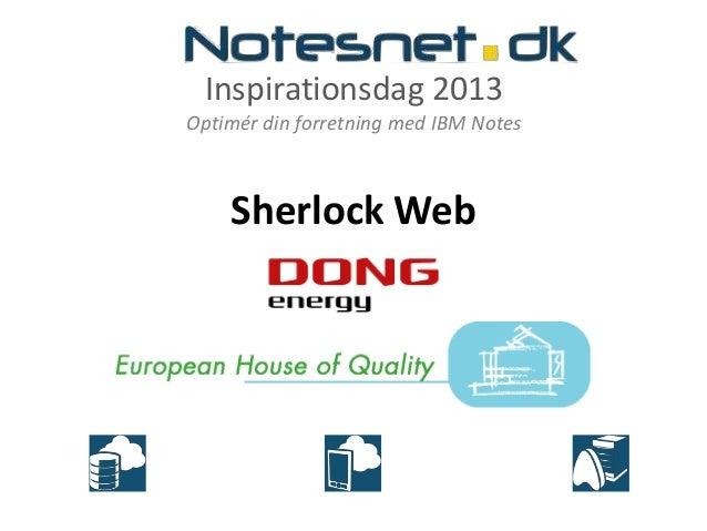 Inspirationsdag 2013Optimér din forretning med IBM NotesSherlock Web