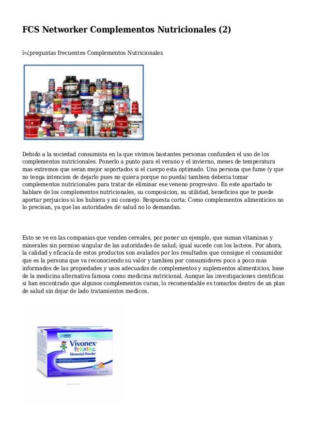 FCS Networker Complementos Nutricionales (2) preguntas frecuentes Complementos Nutricionales Debido a la sociedad consu...
