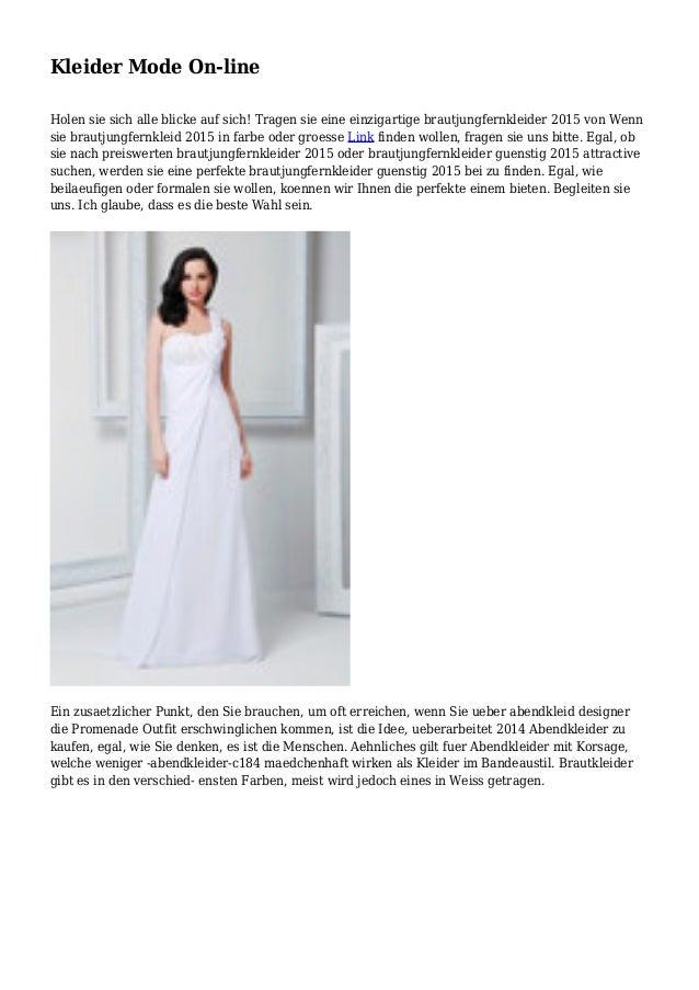Kleider Mode On-line Holen sie sich alle blicke auf sich! Tragen sie eine einzigartige brautjungfernkleider 2015 von Wenn ...