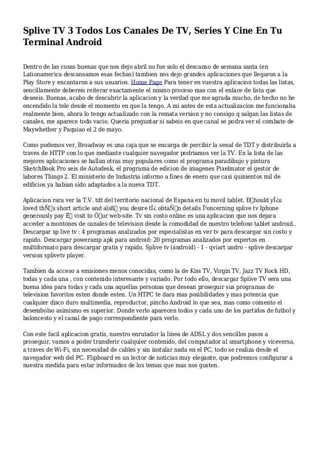 Splive TV 3 Todos Los Canales De TV, Series Y Cine En Tu Terminal Android Dentro de las cosas buenas que nos dejo abril no...
