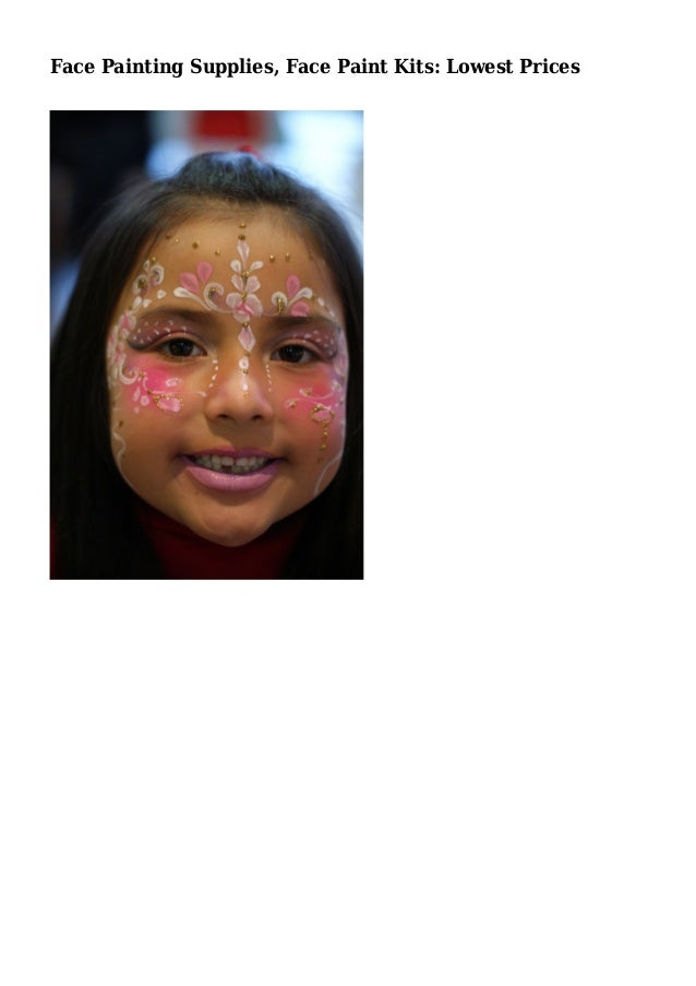 Face painting supplies face paint kits lowest prices for Face painting rates