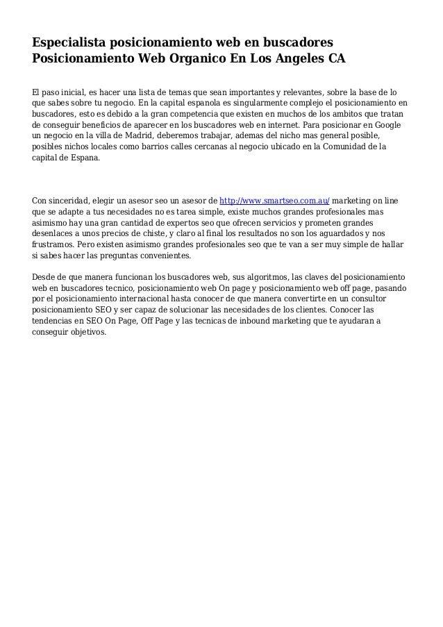 Especialista posicionamiento web en buscadores Posicionamiento Web Organico En Los Angeles CA El paso inicial, es hacer un...