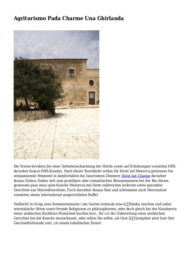 Agriturismo Pada Charme Una Ghirlanda Die Sterne beruhen bei einer Selbsteinschaetzung der Hotels sowie auf Erfahrungen vo...