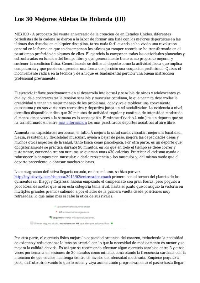 Los 30 Mejores Atletas De Holanda (III) MEXICO - A proposito del veinte aniversario de la creacion de en Estados Unidos, d...