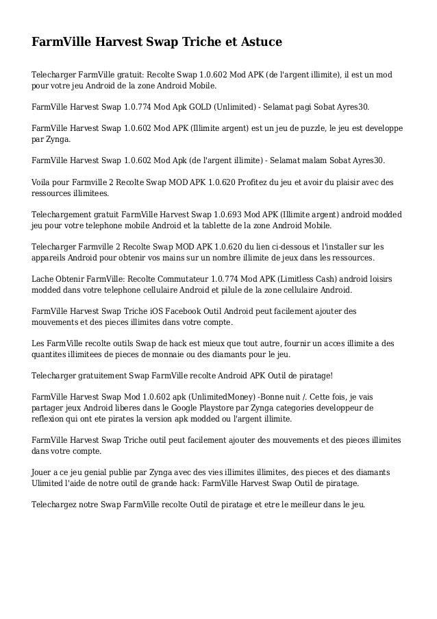FarmVille Harvest Swap Triche et Astuce Telecharger FarmVille gratuit: Recolte Swap 1.0.602 Mod APK (de l'argent illimite)...