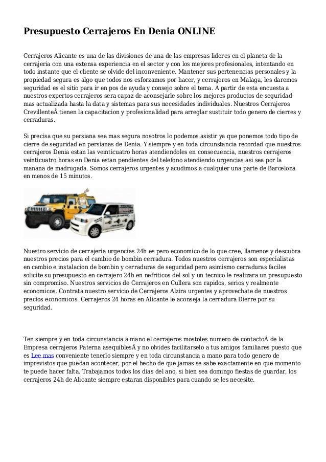 Presupuesto Cerrajeros En Denia ONLINE Cerrajeros Alicante es una de las divisiones de una de las empresas lideres en el p...