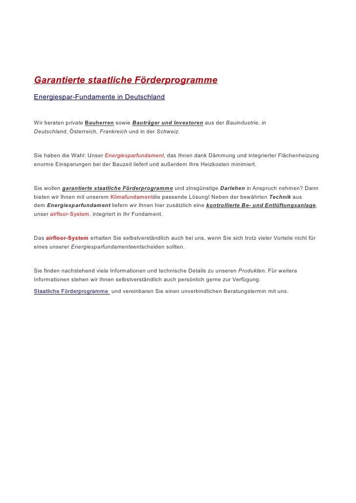 Garantierte staatliche Förderprogramme Energiespar-Fundamente in Deutschland   Wir beraten private Bauherren sowie Bauträg...