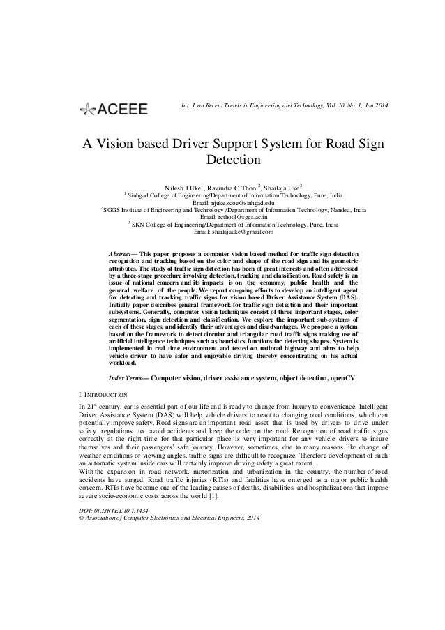 Int. J. on Recent Trends in Engineering and Technology, Vol. 10, No. 1, Jan 2014  A Vision based Driver Support System for...
