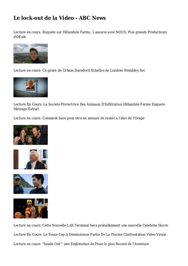 Le lock-out de la Video - ABC News Lecture en cours: Enquete sur Hillandale Farms, 1 associe avec NOUS, Plus grands Produc...