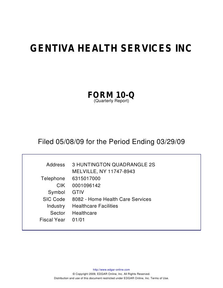 Q1 2009 Earning Report of Gentiva Health Services