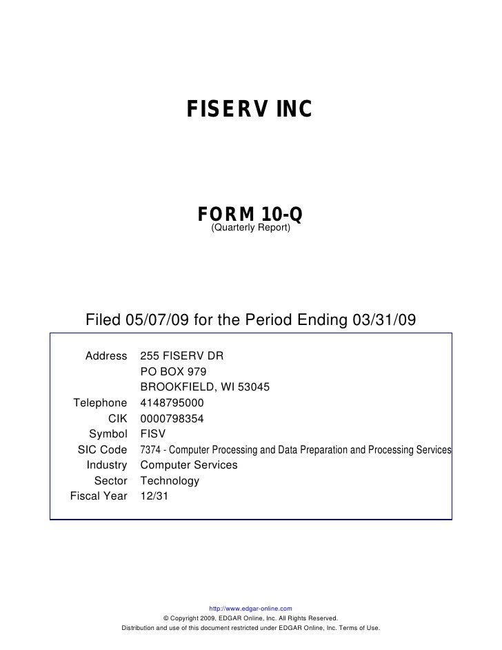 FISERV INC                                      FORM Report)10-Q                                    (Quarterly       Filed...