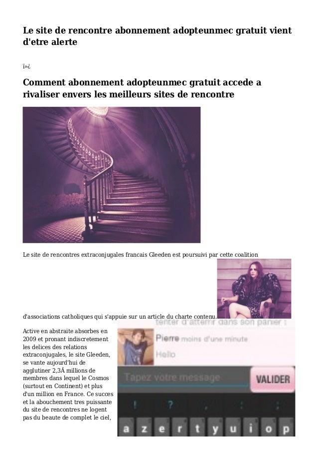 Le site de rencontre abonnement adopteunmec gratuit vient d'etre alerte  Comment abonnement adopteunmec gratuit accede ...
