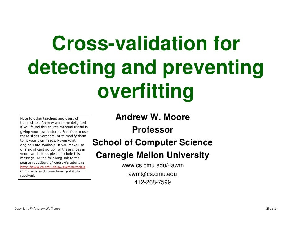 Cross-validation for        detecting and preventing               overfitting                                            ...