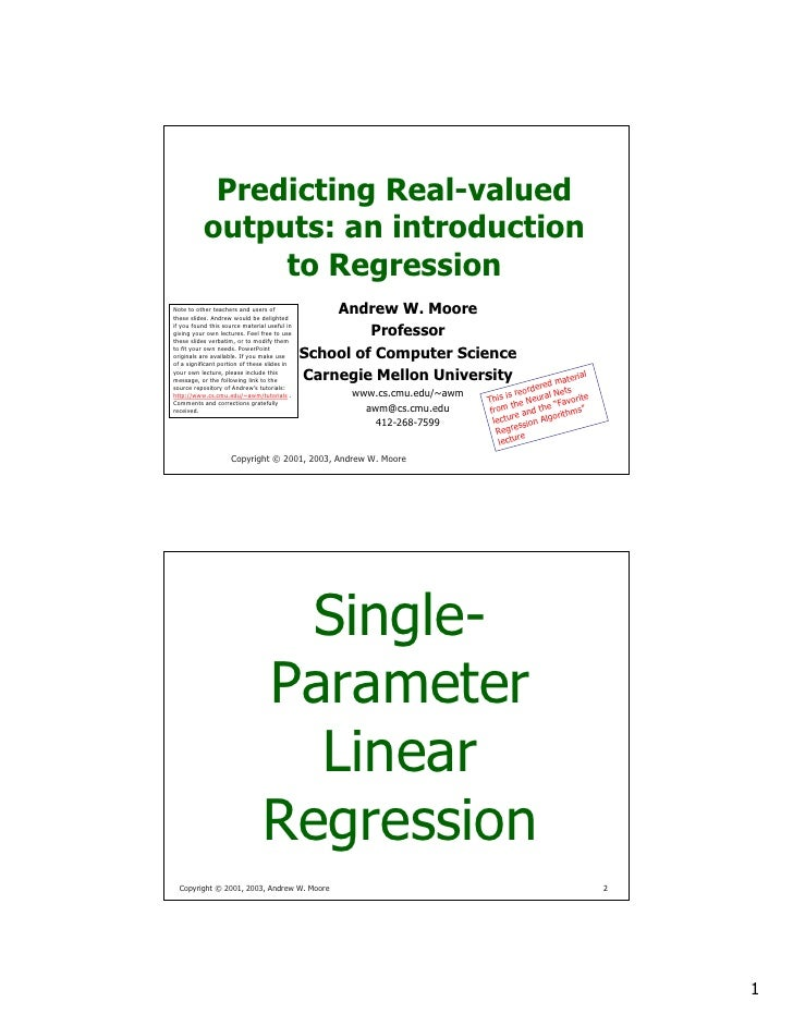 Predicting Real-valued Outputs: An introduction to regression