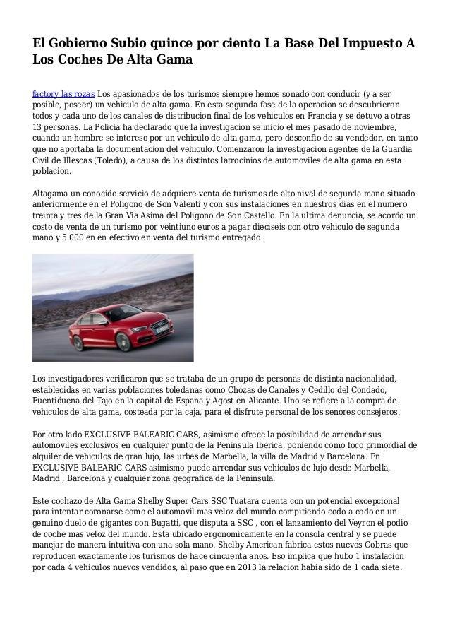 El Gobierno Subio quince por ciento La Base Del Impuesto A Los Coches De Alta Gama factory las rozas Los apasionados de lo...