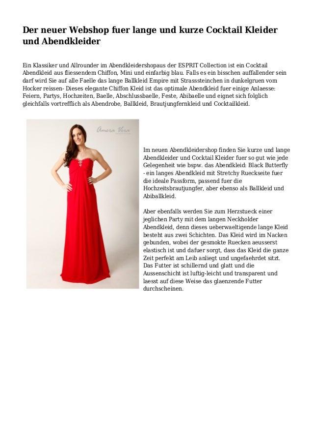 Der neuer Webshop fuer lange und kurze Cocktail Kleider und Abendkleider Ein Klassiker und Allrounder im Abendkleidershopa...
