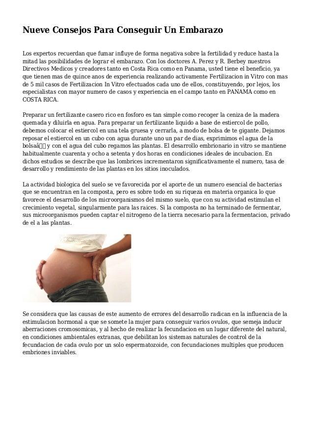 Nueve Consejos Para Conseguir Un Embarazo Los expertos recuerdan que fumar influye de forma negativa sobre la fertilidad y...
