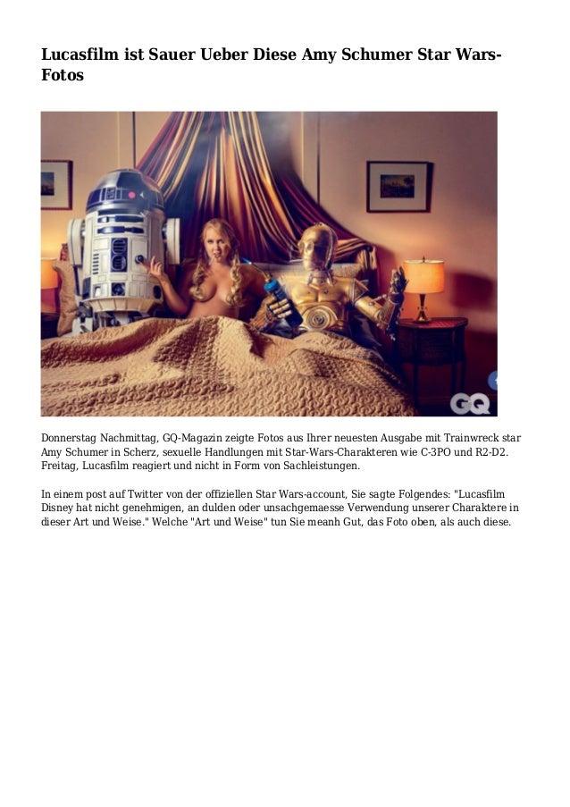Lucasfilm ist Sauer Ueber Diese Amy Schumer Star Wars- Fotos Donnerstag Nachmittag, GQ-Magazin zeigte Fotos aus Ihrer neue...