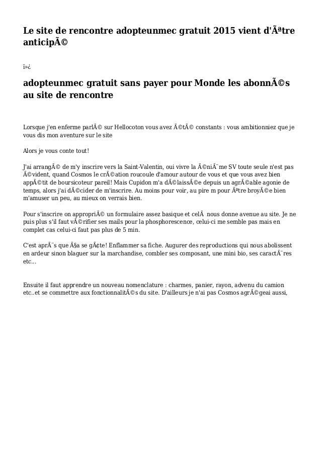 Le site de rencontre adopteunmec gratuit 2015 vient d'être anticipé  adopteunmec gratuit sans payer pour Monde les ab...