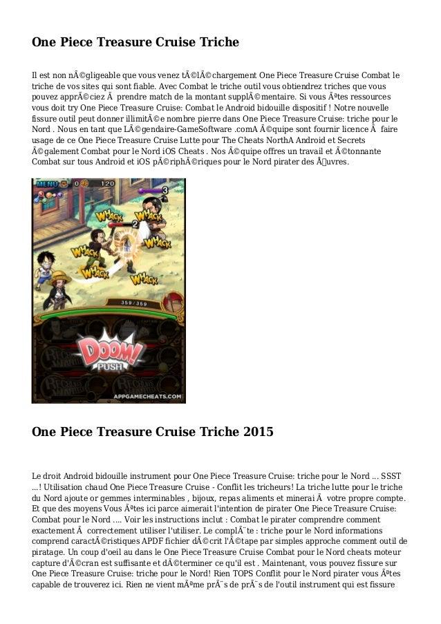 One Piece Treasure Cruise Triche Il est non négligeable que vous venez téléchargement One Piece Treasure Cruise Combat ...