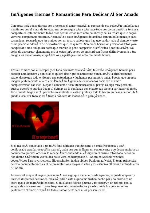 Imágenes Tiernas Y Romanticas Para Dedicar Al Ser Amado Con estas imágenes tiernas con oraciones el amor tocará las pue...