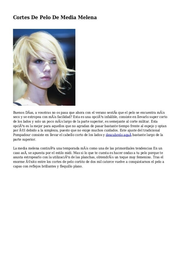 Cortes De Pelo De Media Melena Buenos DÃas, a vosotras no os pasa que ahora con el verano sentÃs que el pelo se encuentra ...