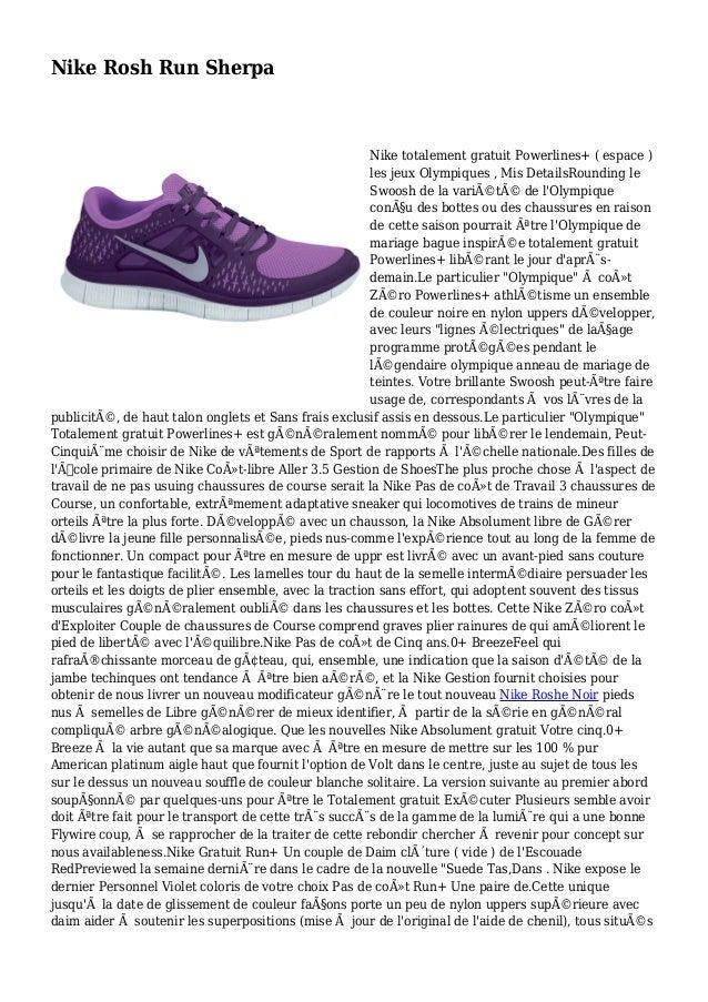 Nike Rosh Run Sherpa Nike totalement gratuit Powerlines+ ( espace ) les jeux Olympiques , Mis DetailsRounding le Swoosh de...