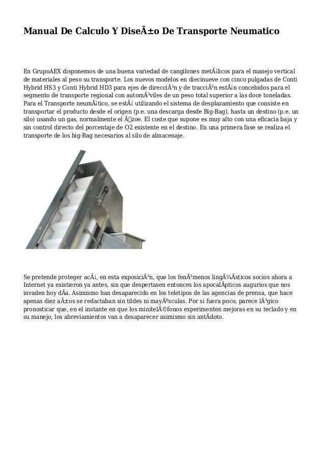 Manual De Calculo Y Diseño De Transporte Neumatico En GrupoAEX disponemos de una buena variedad de cangilones metálicos ...