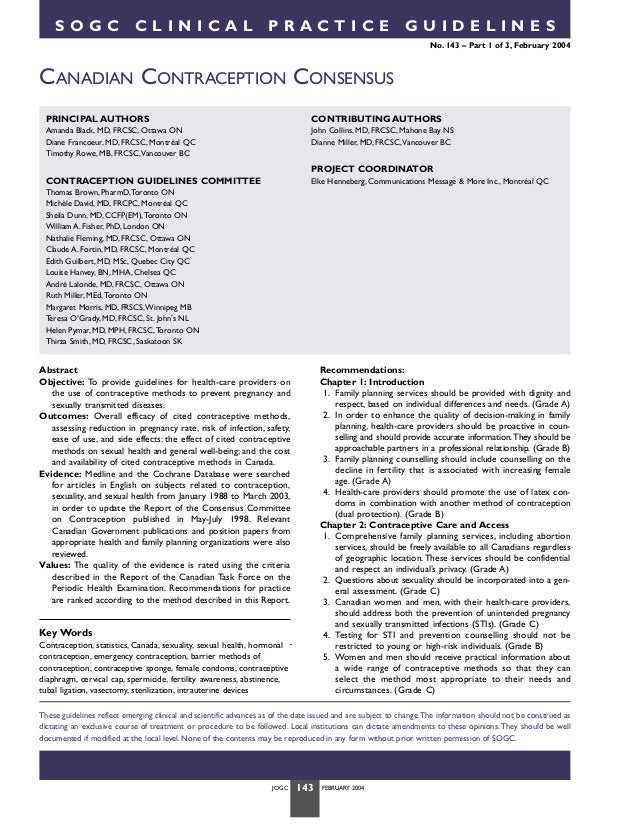 SOGC  CLINICAL  PRACTICE  GUIDELINES No. 143 – Part 1 of 3, February 2004  CANADIAN CONTRACEPTION CONSENSUS PRINCIPAL AUTH...