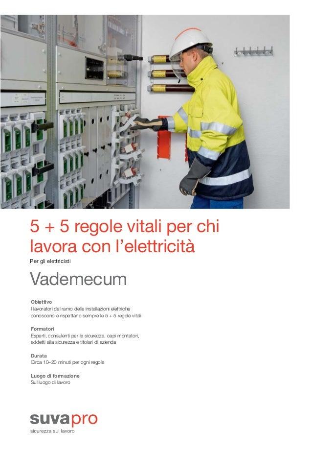 88814_i_Layout 1 31.10.2012 09:56 Seite 3                 5 + 5 regole vitali per chi                 lavora con l'elettri...