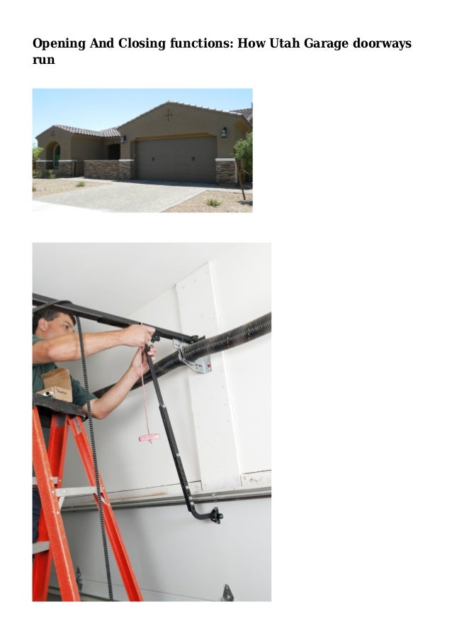 Opening and closing functions how utah garage doorways run for Garage door repair roy utah
