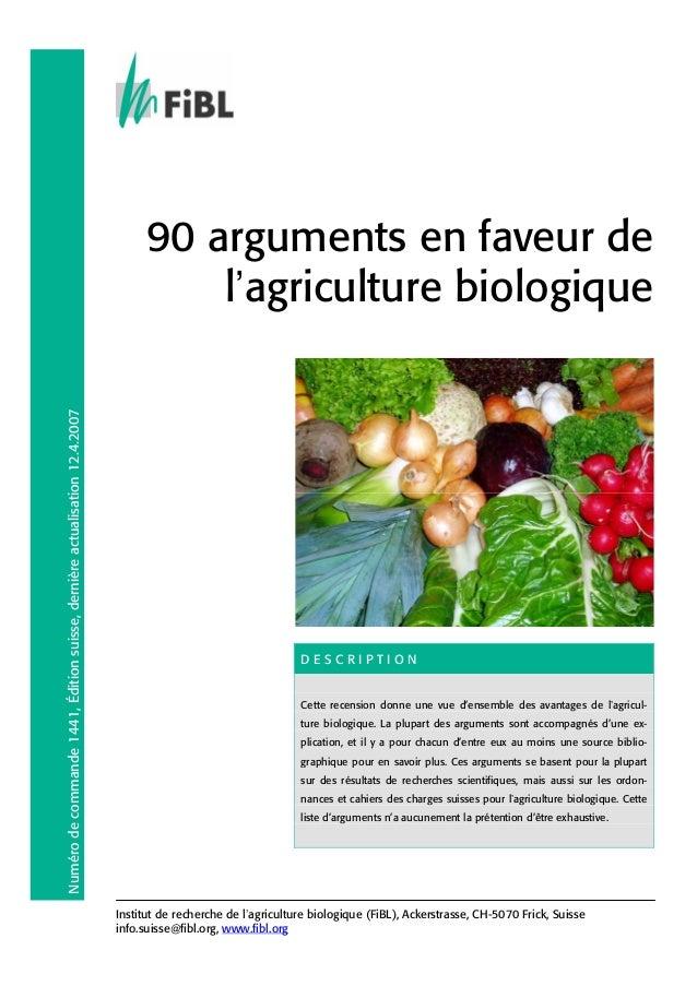 Numéro de commande 1441, Édition suisse, dernière actualisation 12.4.2007  90 arguments en faveur de l'agriculture biologi...