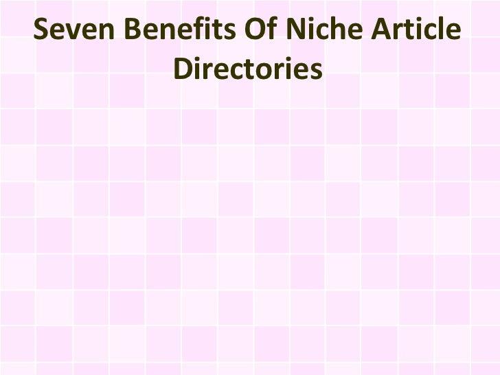Seven Benefits Of Niche Article         Directories
