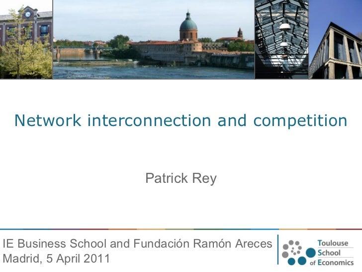 Interconexión de redes y competencia