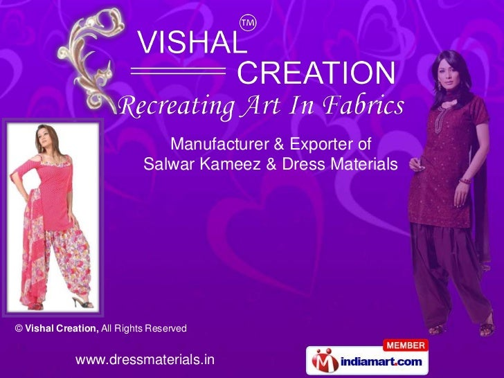 Manufacturer & Exporter of                            Salwar Kameez & Dress Materials© Vishal Creation, All Rights Reserve...