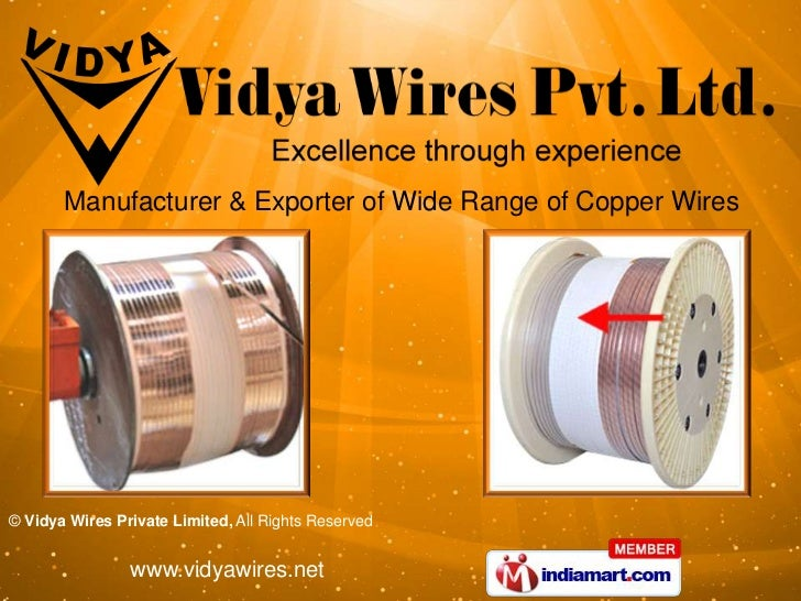Manufacturer & Exporter of Wide Range of Copper Wires© Vidya Wires Private Limited, All Rights Reserved                www...