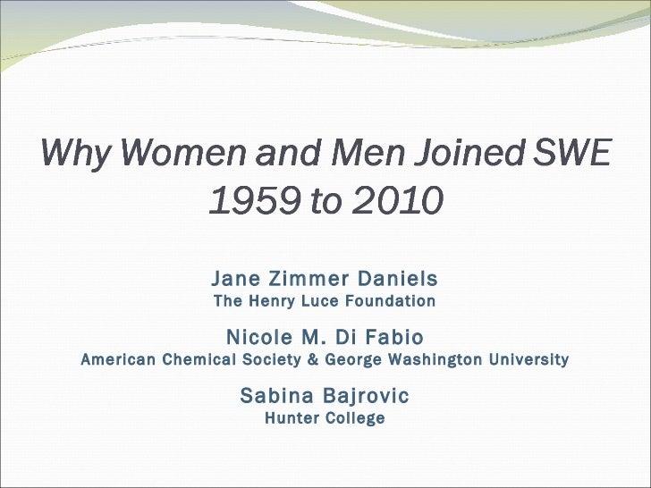Jane Zimmer Daniels The Henry Luce Foundation Nicole M. Di Fabio American Chemical Society & George Washington University ...