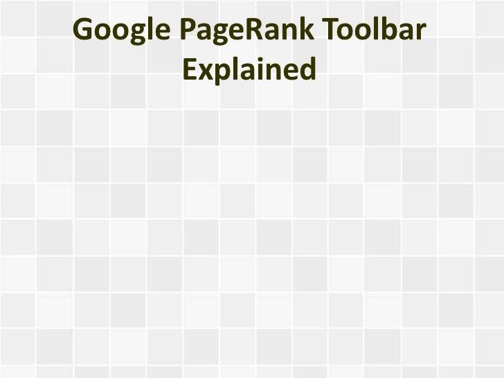 Google PageRank Toolbar       Explained