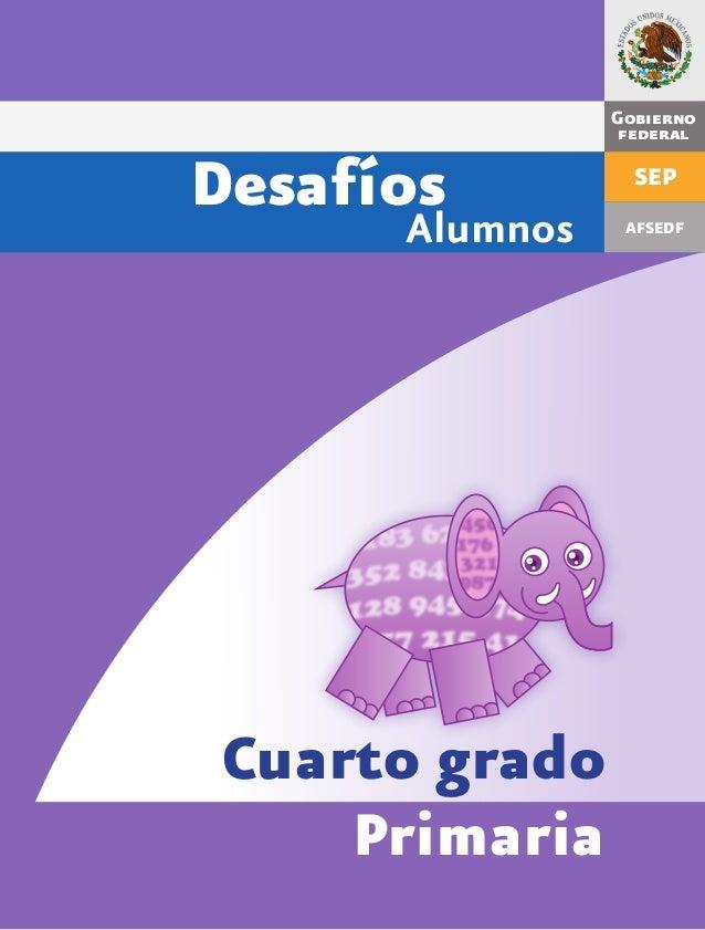 145092225 desafios-matematicos-alumnos-4º-cuarto-grado-primaria (1) (1)
